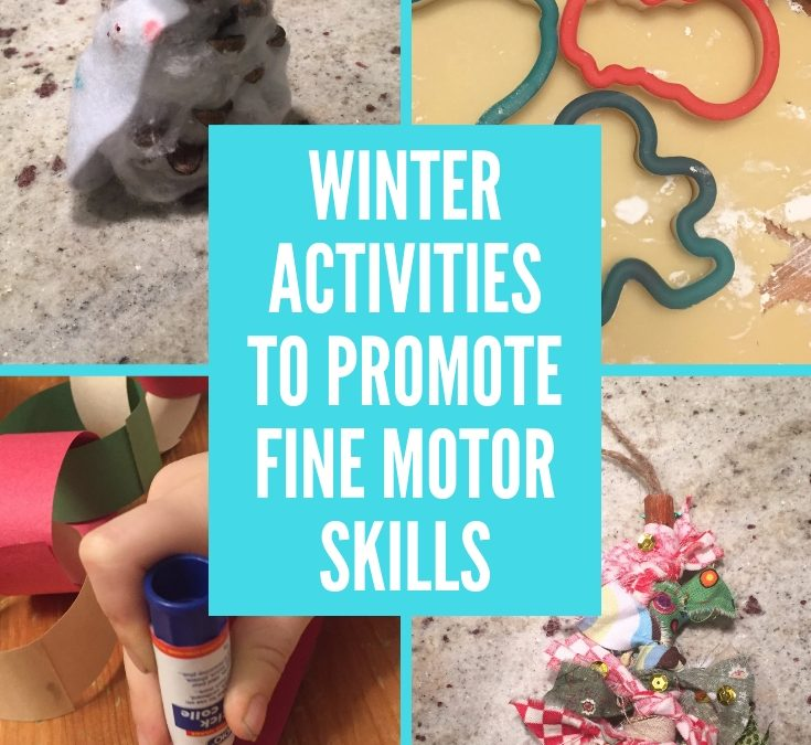 Winter Activities to Promote Fine Motor Skills