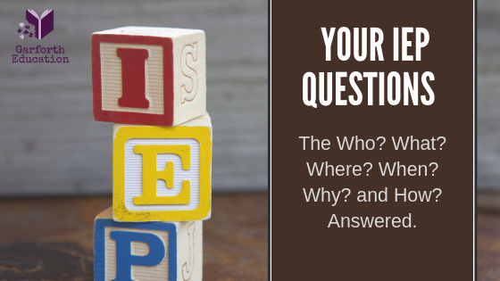 Your IEP Questions Answered
