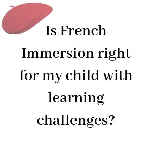 French Immersion and Learning Challenges