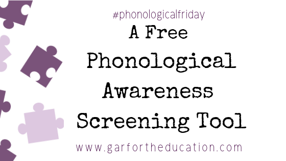 A Free Phonological Awareness Screening Tool