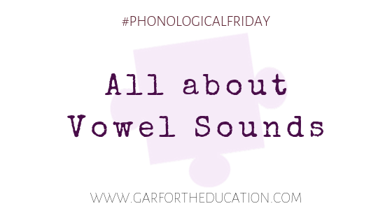 Phonological Friday: Vowel Sounds
