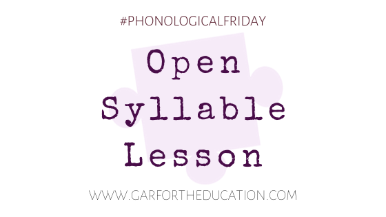 Open Syllable Lesson Plan