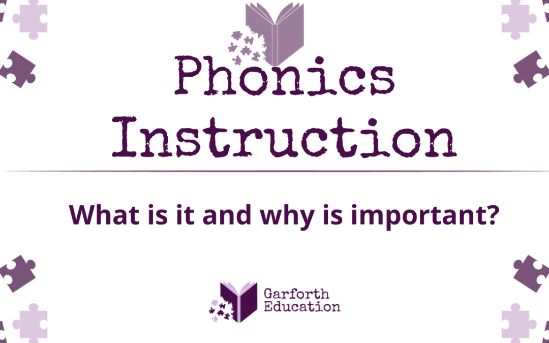 Phonics Instruction: What is it and why is important?